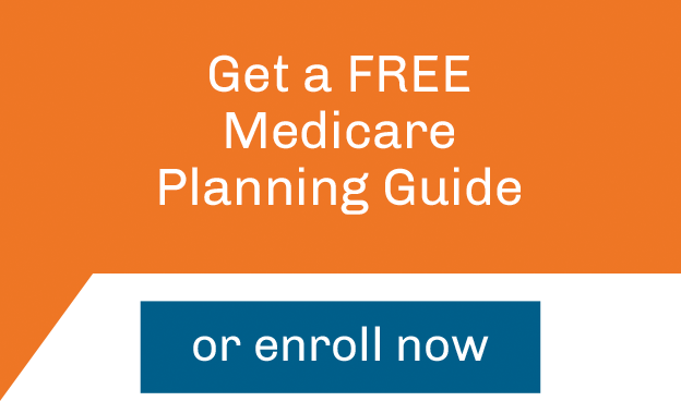 Get a Free Medicare Planning Guide or enroll now